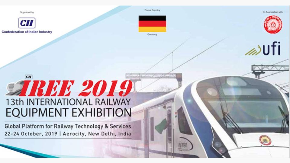 """กระทรวงการรถไฟอินเดีย จัดงาน """"The 13th International Railway Equipment Exhibition (IREE)"""" ณ กรุงนิวเดลี วันที่ 22 – 24 ตุลาคม 2562 งานมหกรรมด้านการขนส่งทางรางที่ใหญ่ที่สุดในเอเชีย"""
