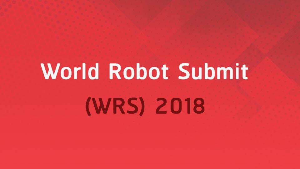 Mr. Tomomasa Satou, Tokyo Univeresity, World Robot Submit (WRS) 2018
