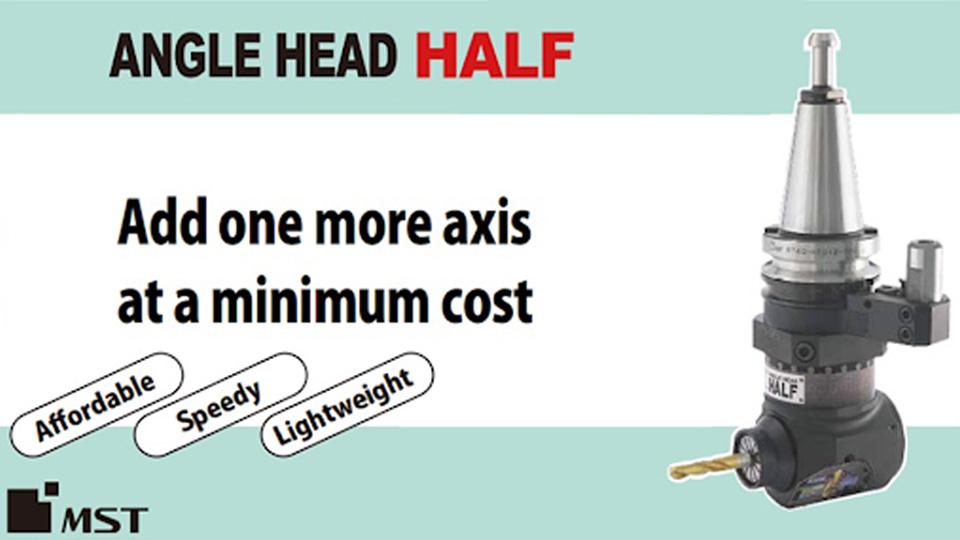 MST ANGLE HEAD HALF สำหรับกัด Drill และ Tap